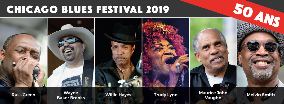 CHICAGO BLUES FESTIVAL // WAYNE BAKER BROOKS & MAURICE JOHN VAUGHN & TRUDY LYNN & RUSS GREEN